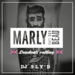 Dj Sly'D - Marly Fait son Beau #Londonscalling Edition